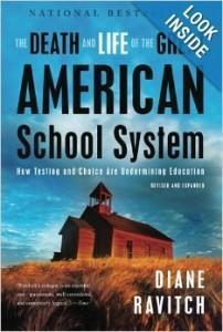 Cover of Diane Ravitch's book, The Death and Life of the Great American School System