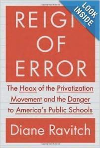 Cover of Diane Ravitch's book, Reign of Error
